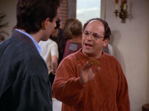 For I am Costanza. Lord of the idiots.