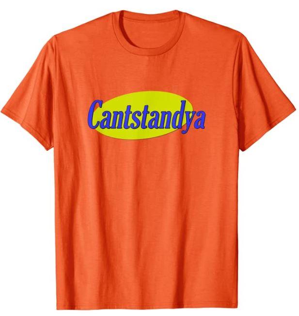 Cantstandya T-Shirt