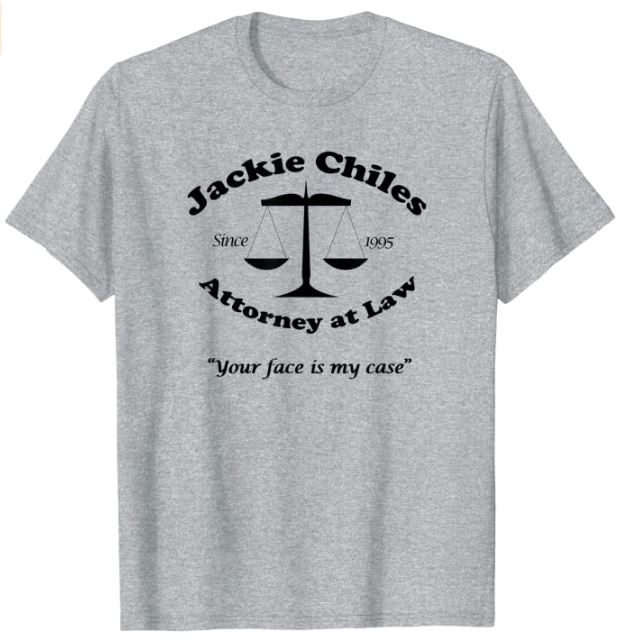 Jackie Chiles. Attorney at Law T-Shirt