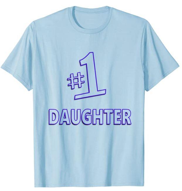 #1 Daughter T-Shirt